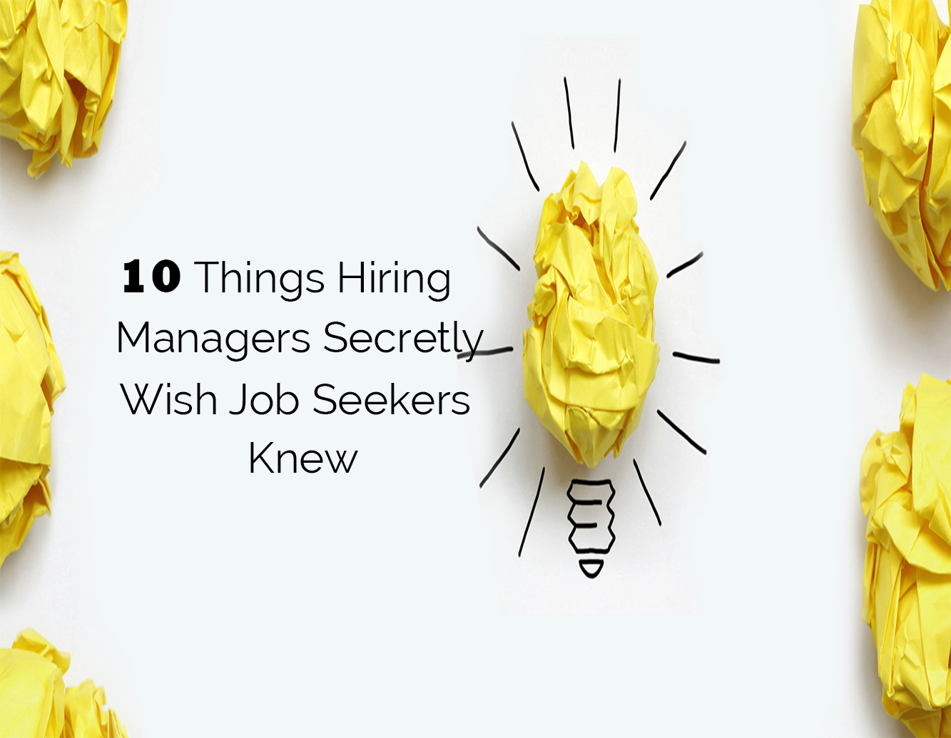 You are currently viewing 10 Things Hiring Managers Secretly Wish Job Seekers Knew